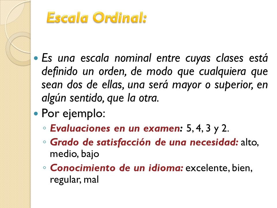 Escala Ordinal: