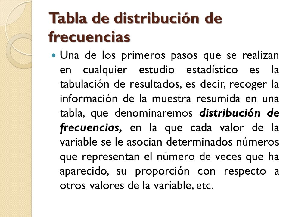 Tabla de distribución de frecuencias
