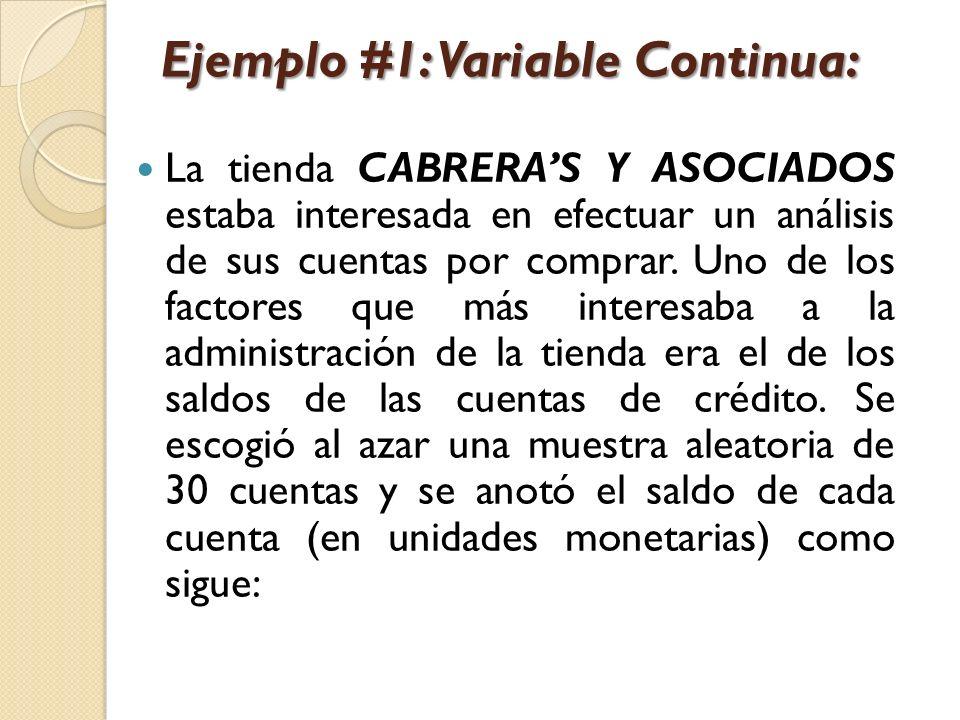 Ejemplo #1: Variable Continua: