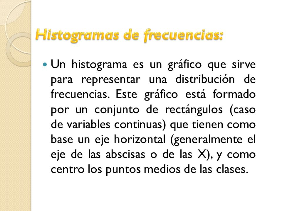 Histogramas de frecuencias: