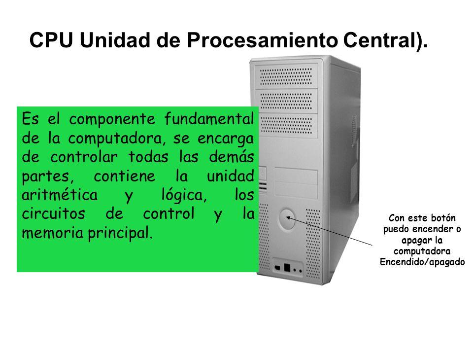 CPU Unidad de Procesamiento Central).