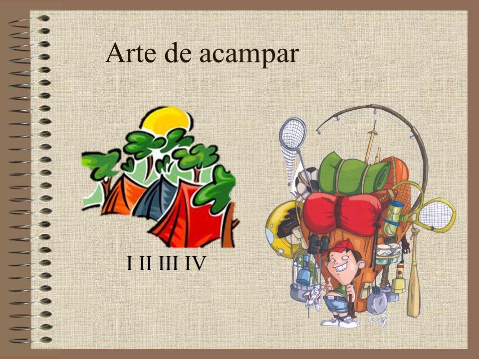 Arte de acampar I II III IV
