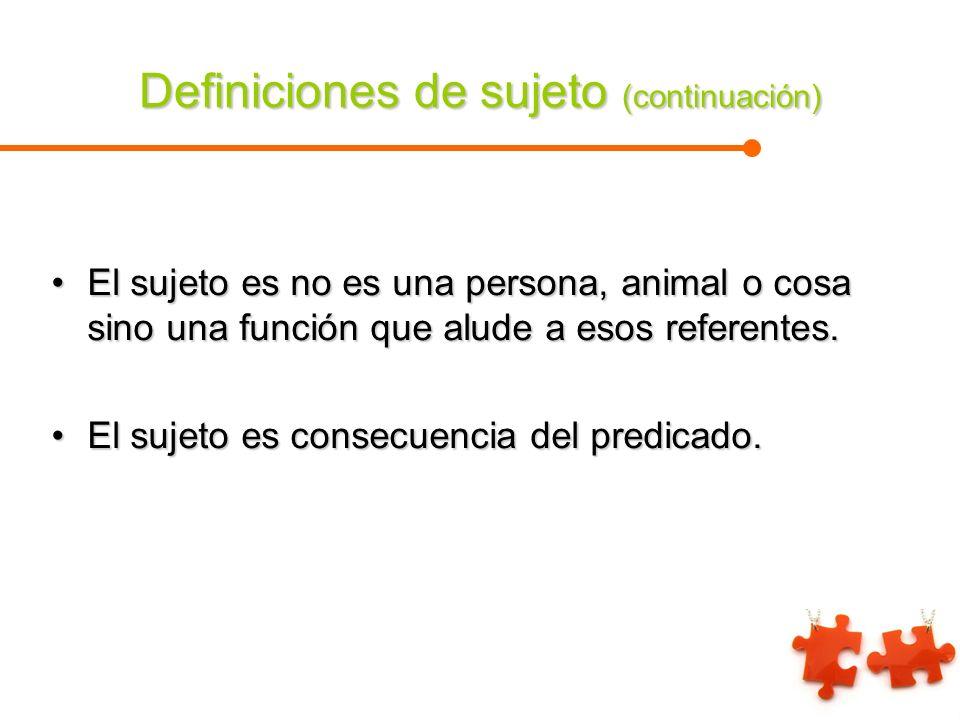 Definiciones de sujeto (continuación)