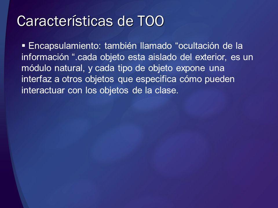Características de TOO