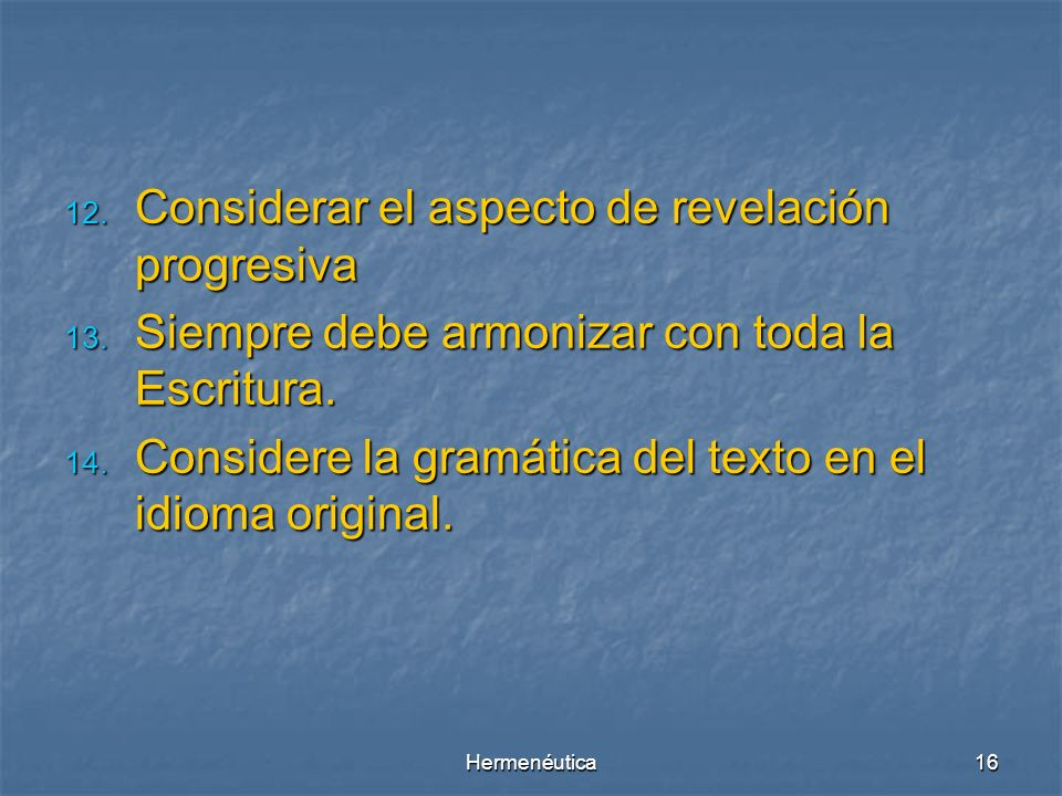 Considerar el aspecto de revelación progresiva