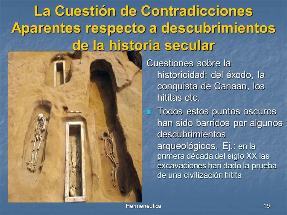 La Cuestión de Contradicciones Aparentes respecto a descubrimientos de la historia secular