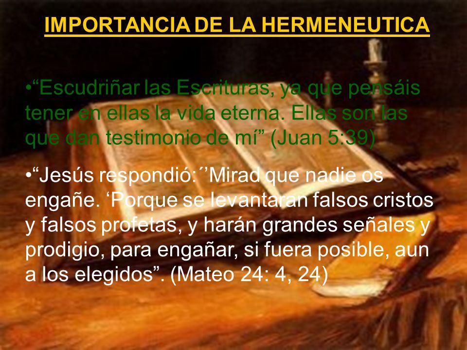IMPORTANCIA DE LA HERMENEUTICA