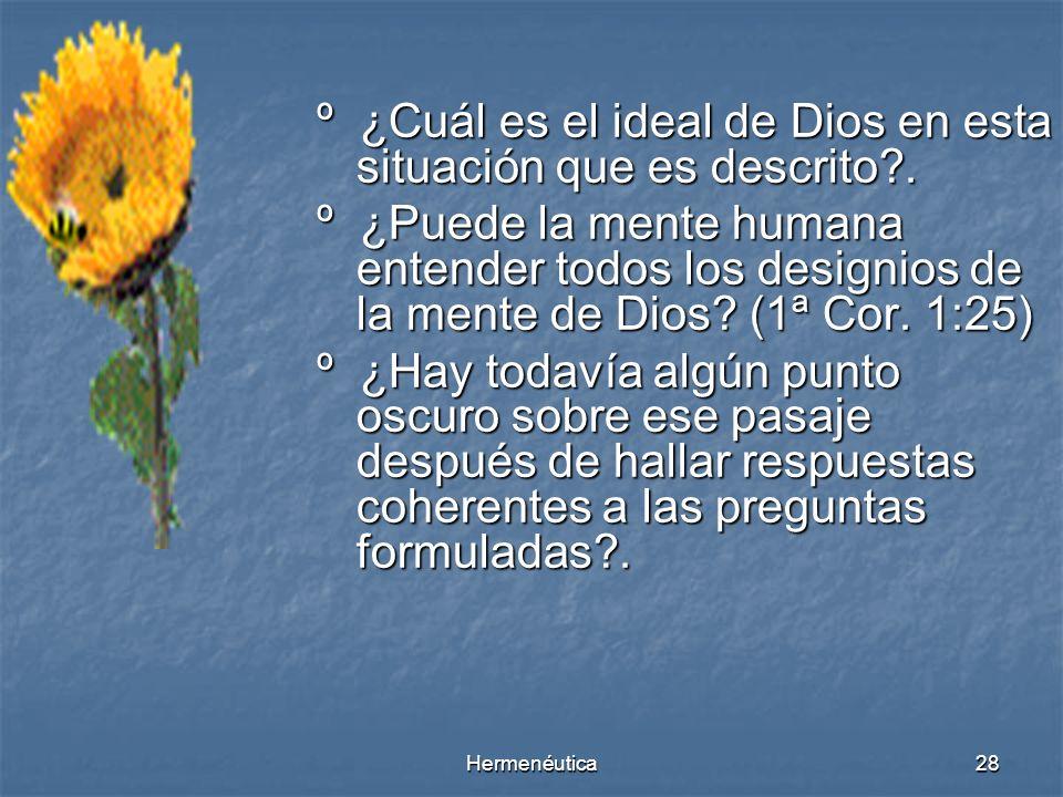 º ¿Cuál es el ideal de Dios en esta situación que es descrito .