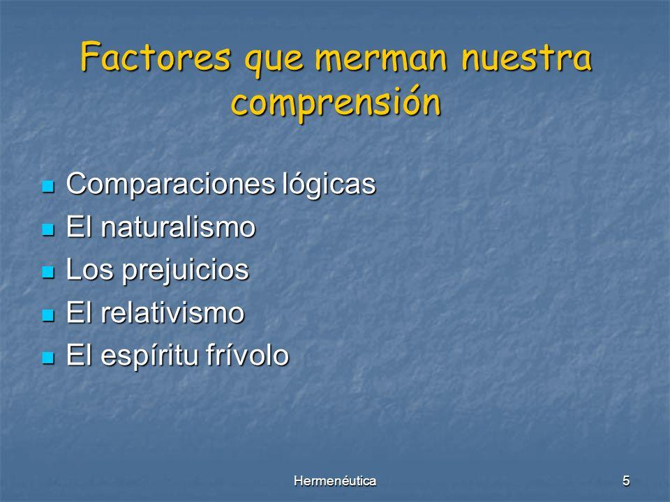 Factores que merman nuestra comprensión