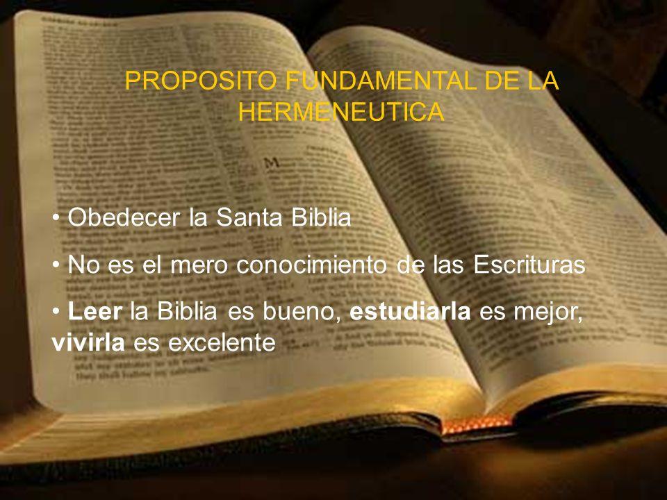 PROPOSITO FUNDAMENTAL DE LA HERMENEUTICA