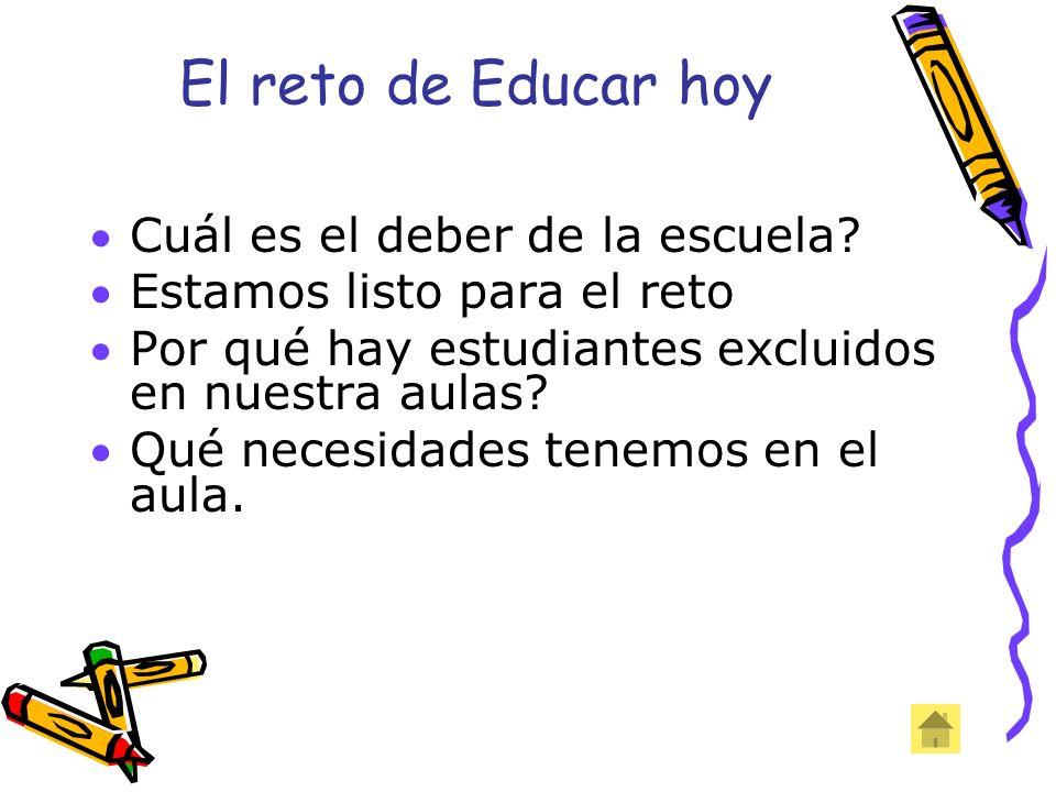 El reto de Educar hoy Cuál es el deber de la escuela