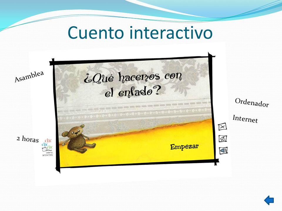 Cuento interactivo Asamblea Ordenador Internet 2 horas