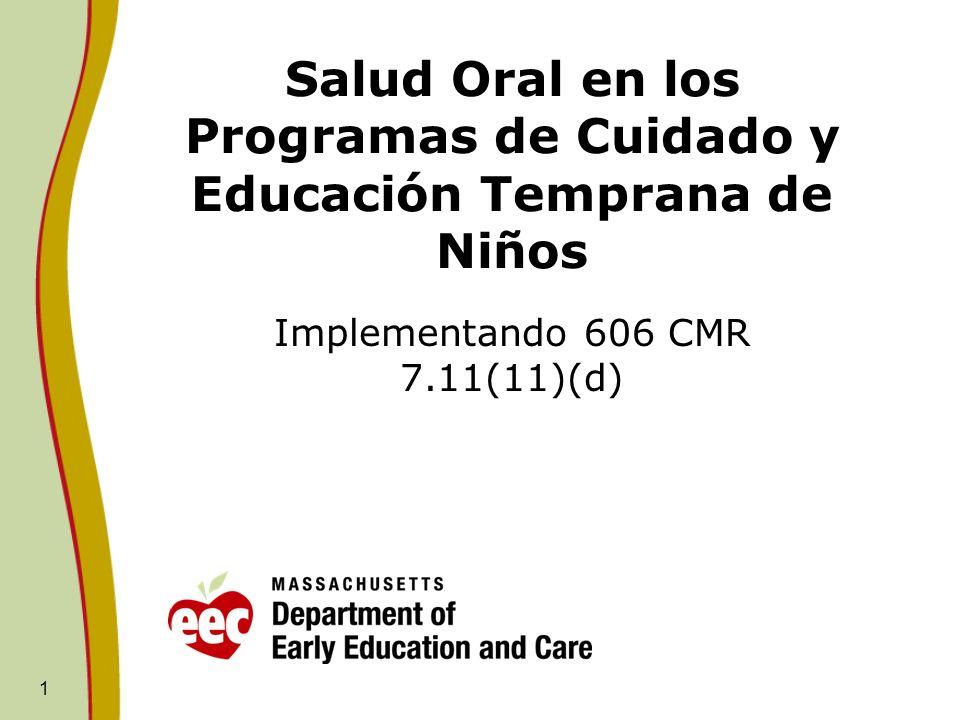 Salud Oral en los Programas de Cuidado y Educación Temprana de Niños