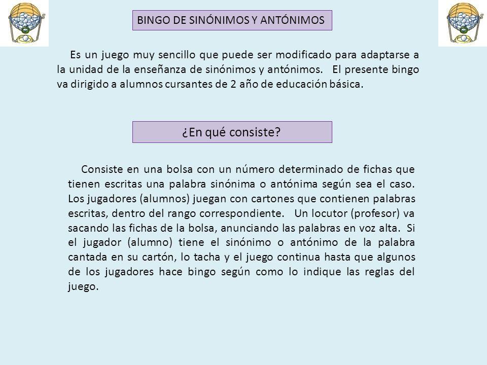 BINGO DE SINÓNIMOS Y ANTÓNIMOS - ppt video online descargar - photo#8
