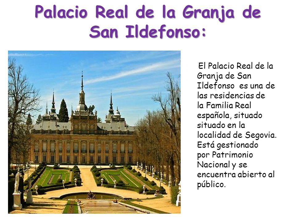 Palacio Real de la Granja de San Ildefonso: