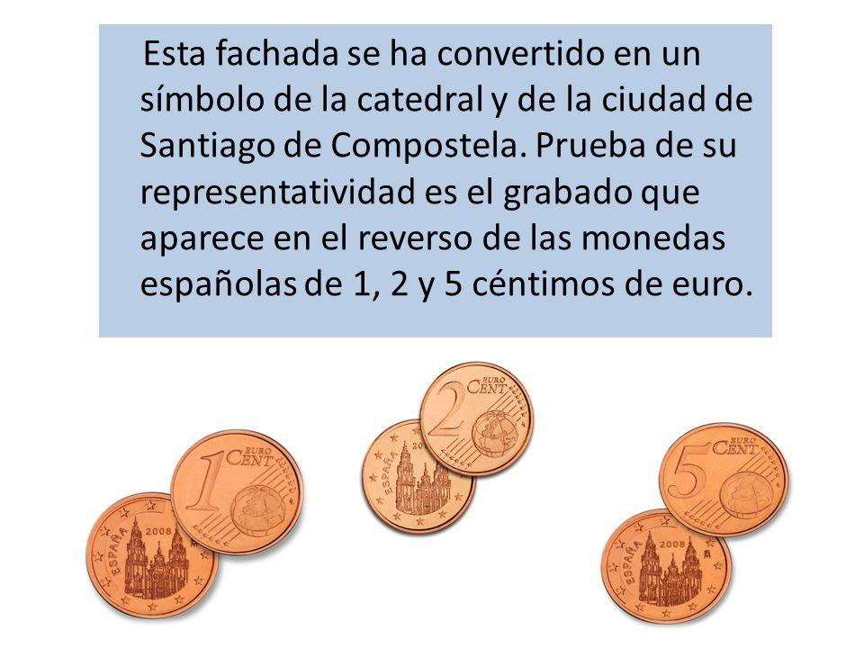 Esta fachada se ha convertido en un símbolo de la catedral y de la ciudad de Santiago de Compostela.