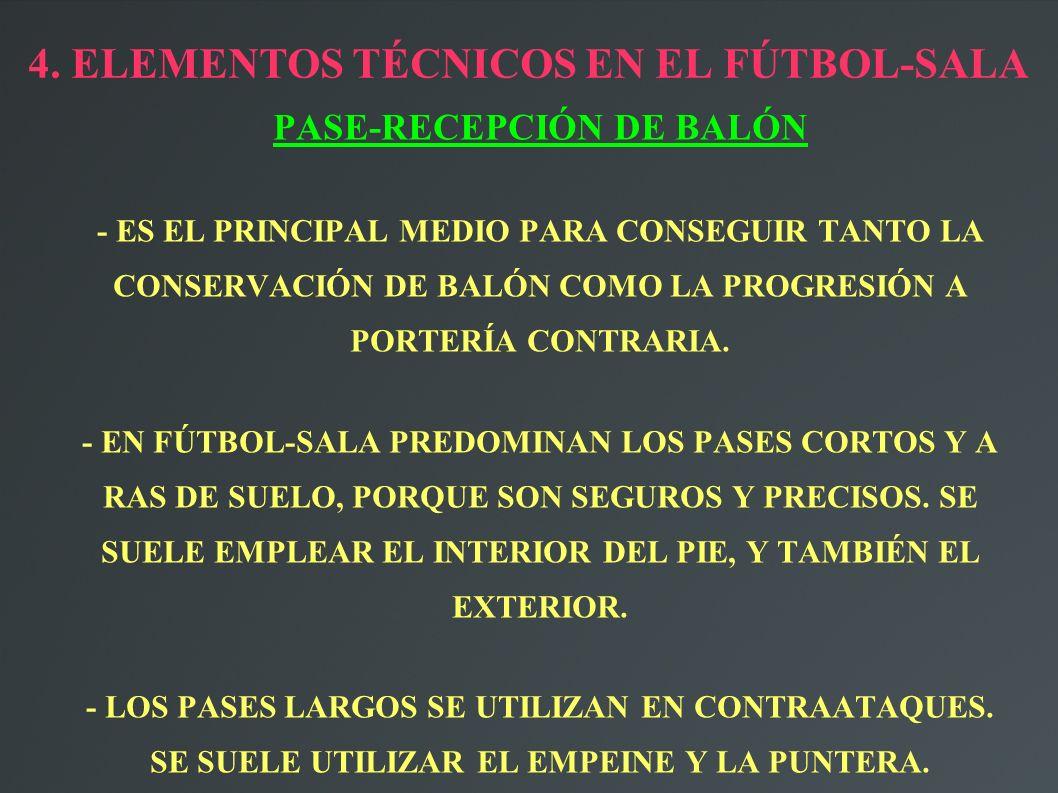 4. ELEMENTOS TÉCNICOS EN EL FÚTBOL-SALA