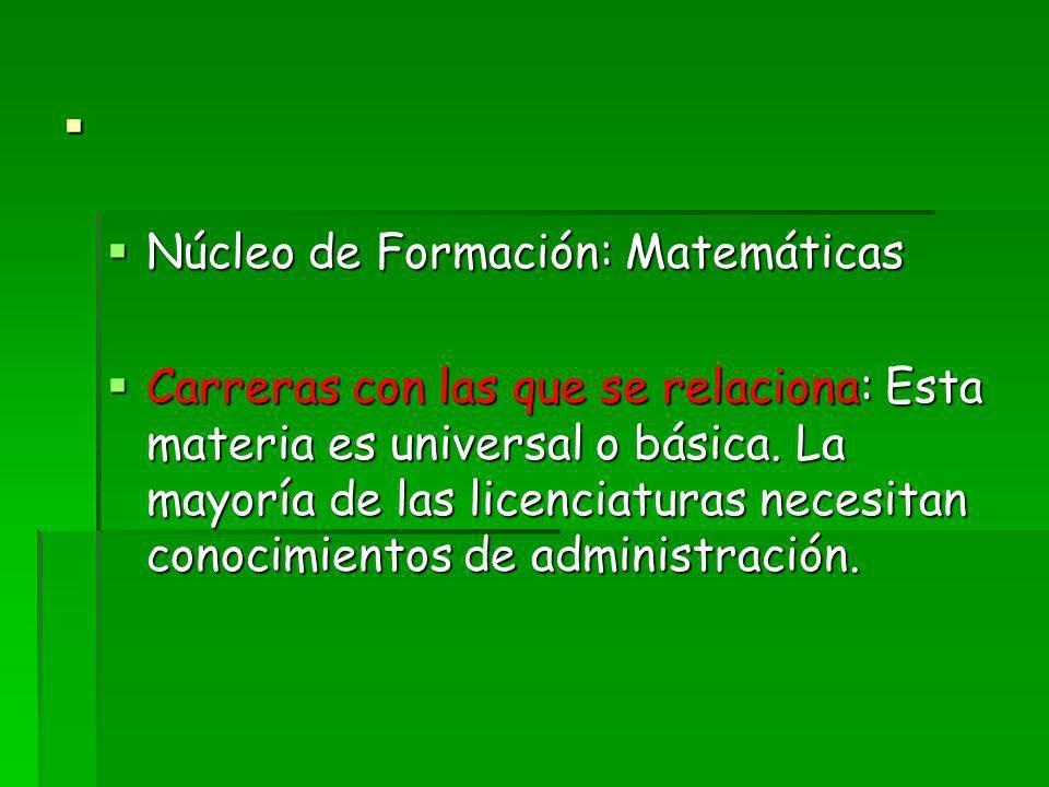 . Núcleo de Formación: Matemáticas