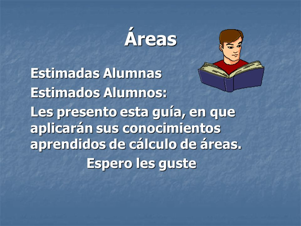 Áreas Estimadas Alumnas Estimados Alumnos:
