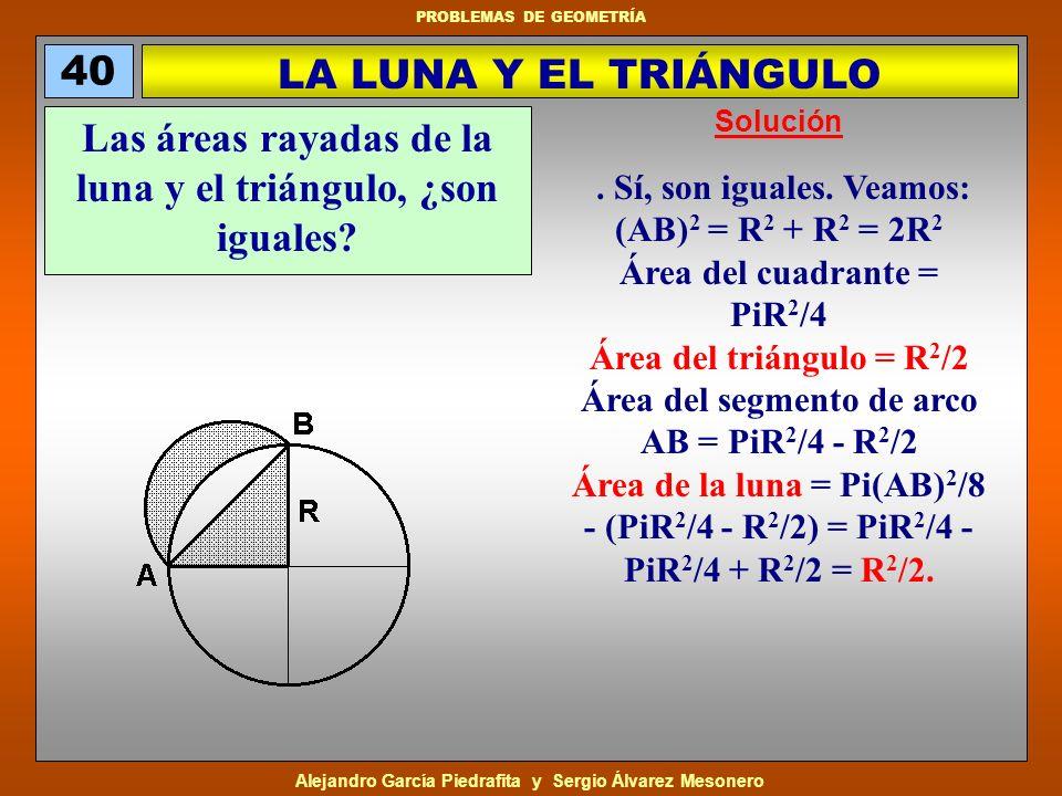 Las áreas rayadas de la luna y el triángulo, ¿son iguales