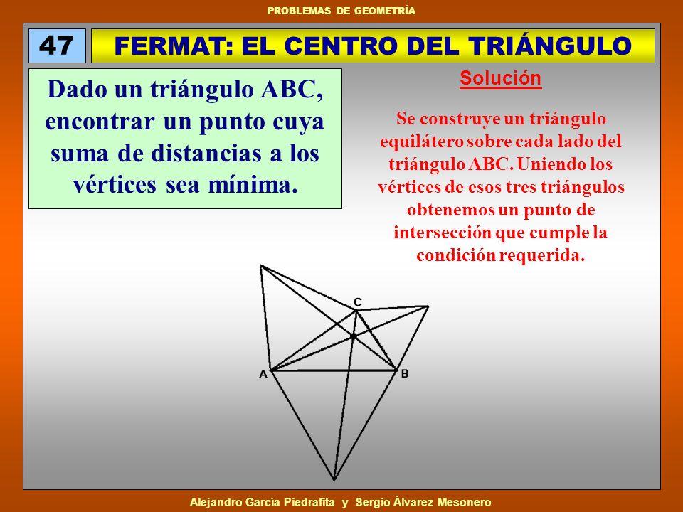 FERMAT: EL CENTRO DEL TRIÁNGULO