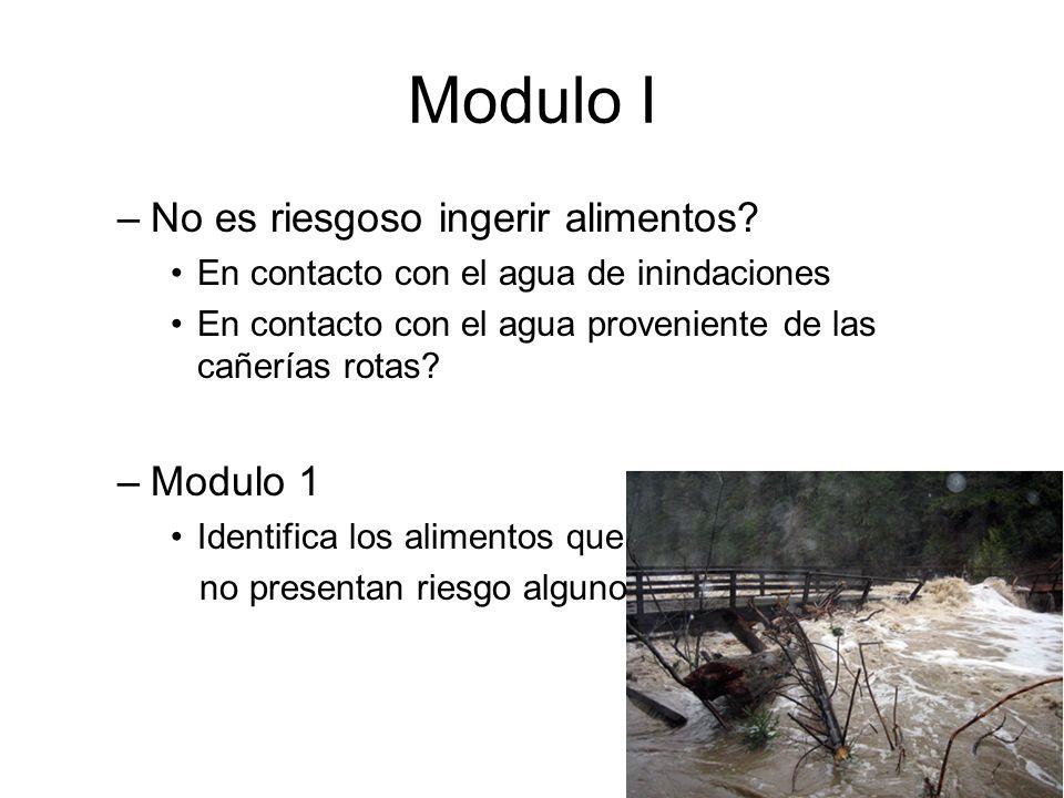 Modulo I No es riesgoso ingerir alimentos Modulo 1