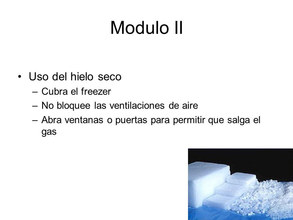 Modulo II Uso del hielo seco Cubra el freezer