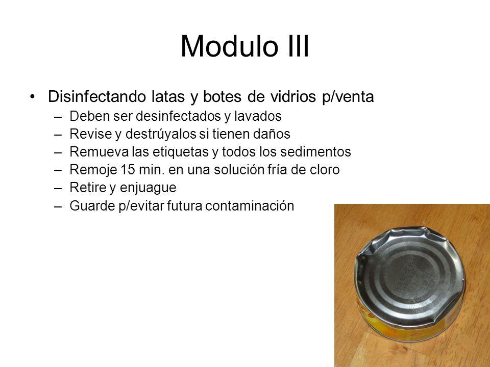 Modulo III Disinfectando latas y botes de vidrios p/venta