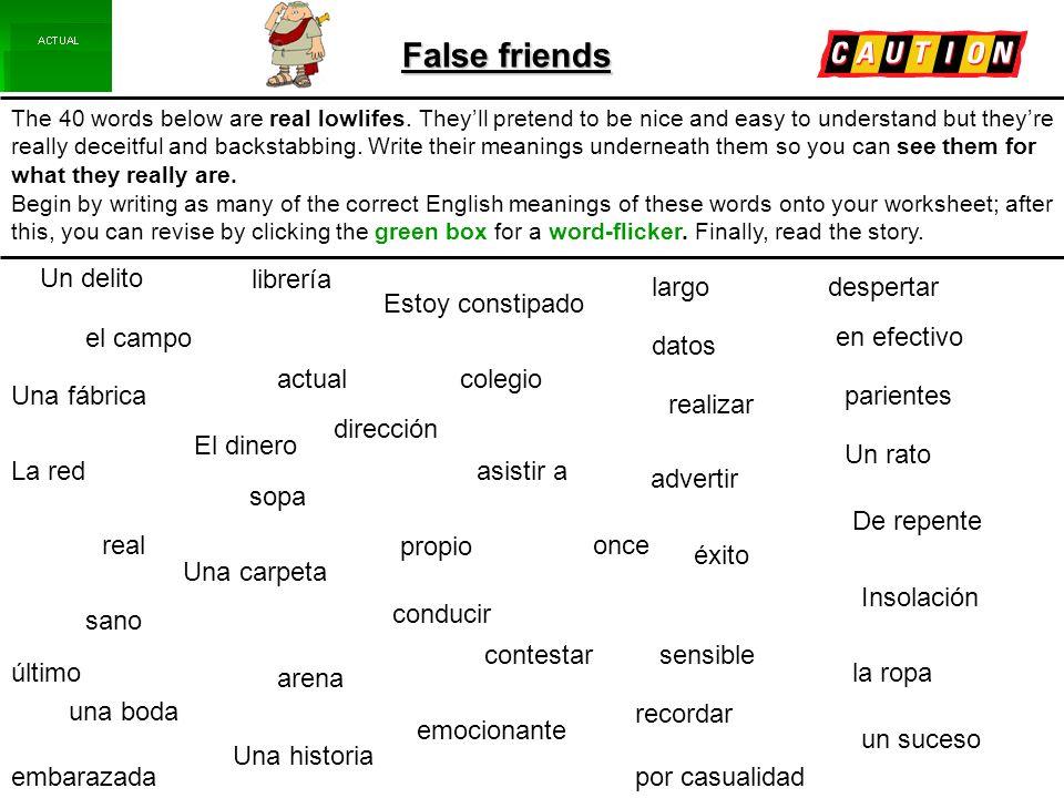 False friends Un delito librería largo despertar Estoy constipado