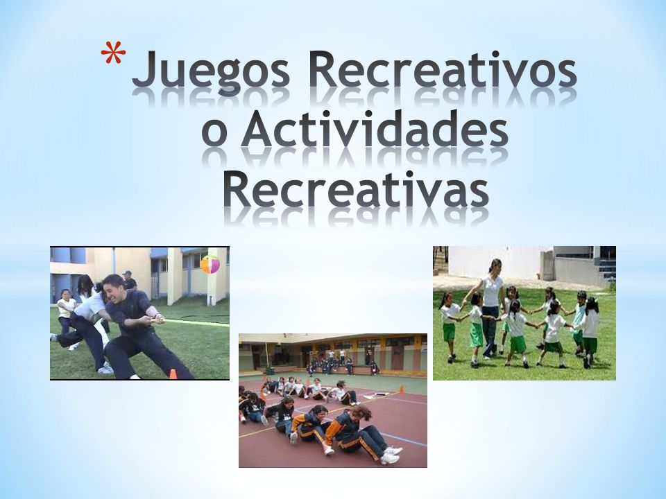 Juegos Recreativos O Actividades Recreativas Ppt Video Online