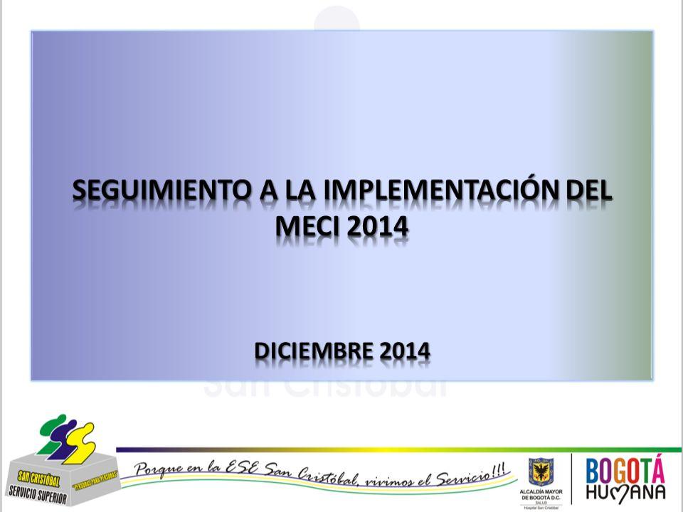 SEGUIMIENTO A LA IMPLEMENTACIÓN DEL MECI 2014