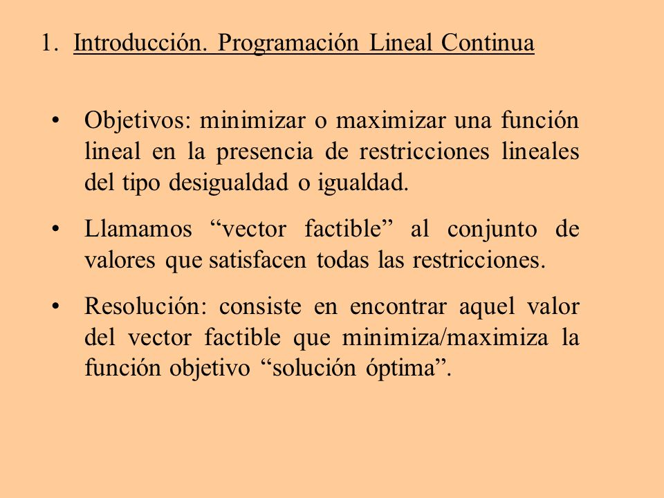 Introducción. Programación Lineal Continua
