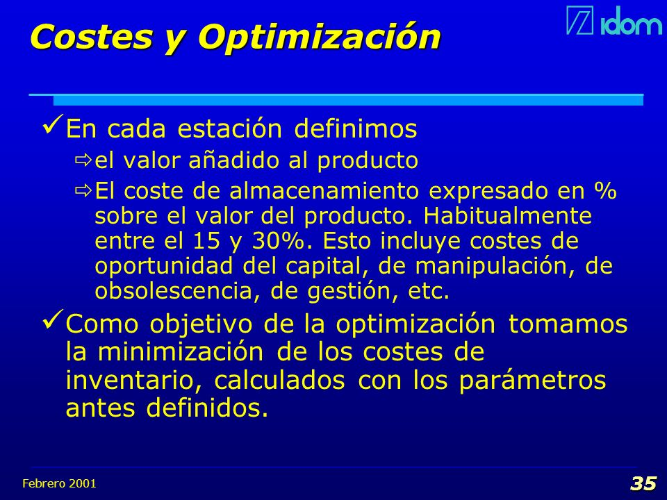 Costes y Optimización En cada estación definimos