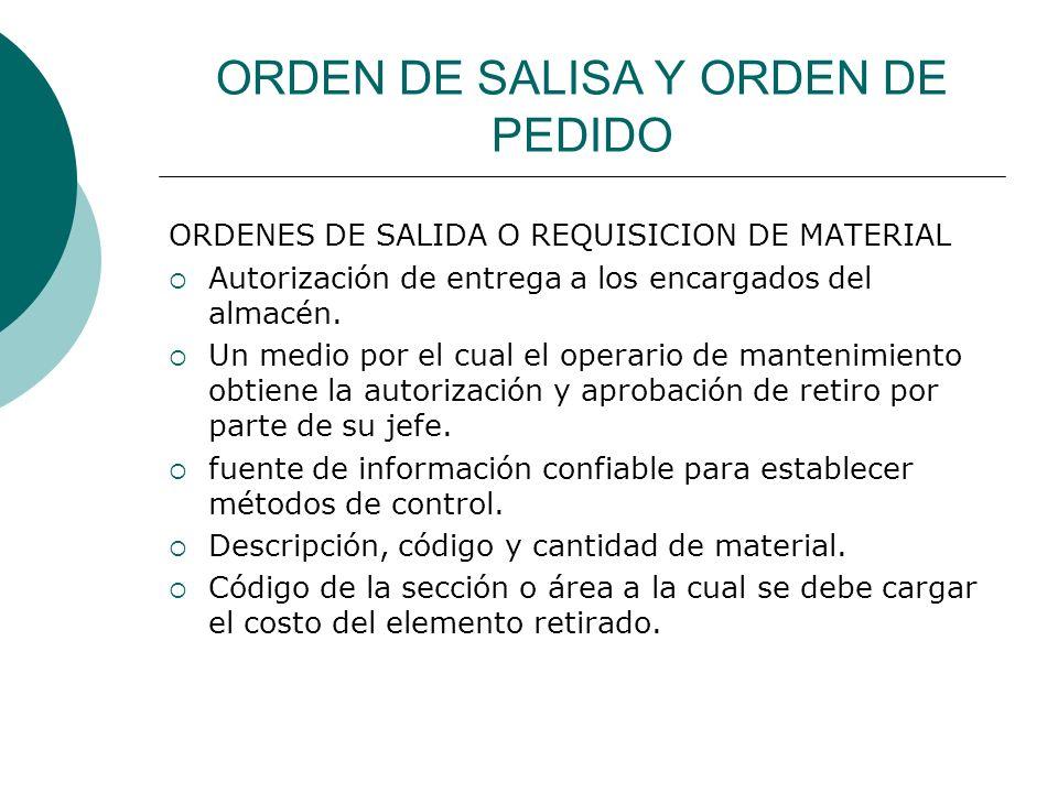 ORDEN DE SALISA Y ORDEN DE PEDIDO
