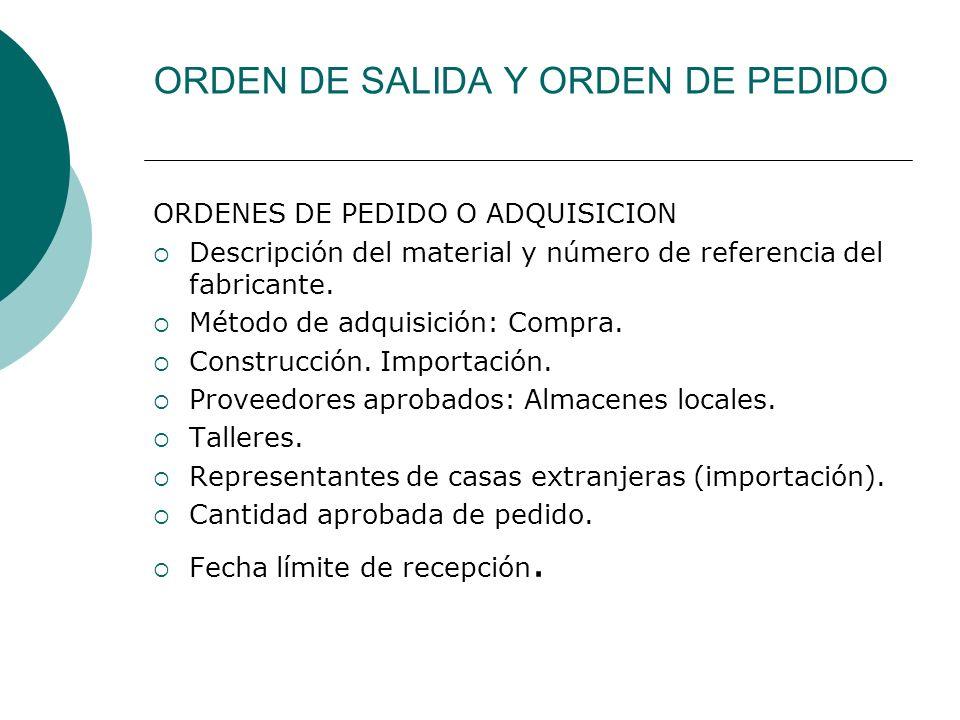 ORDEN DE SALIDA Y ORDEN DE PEDIDO