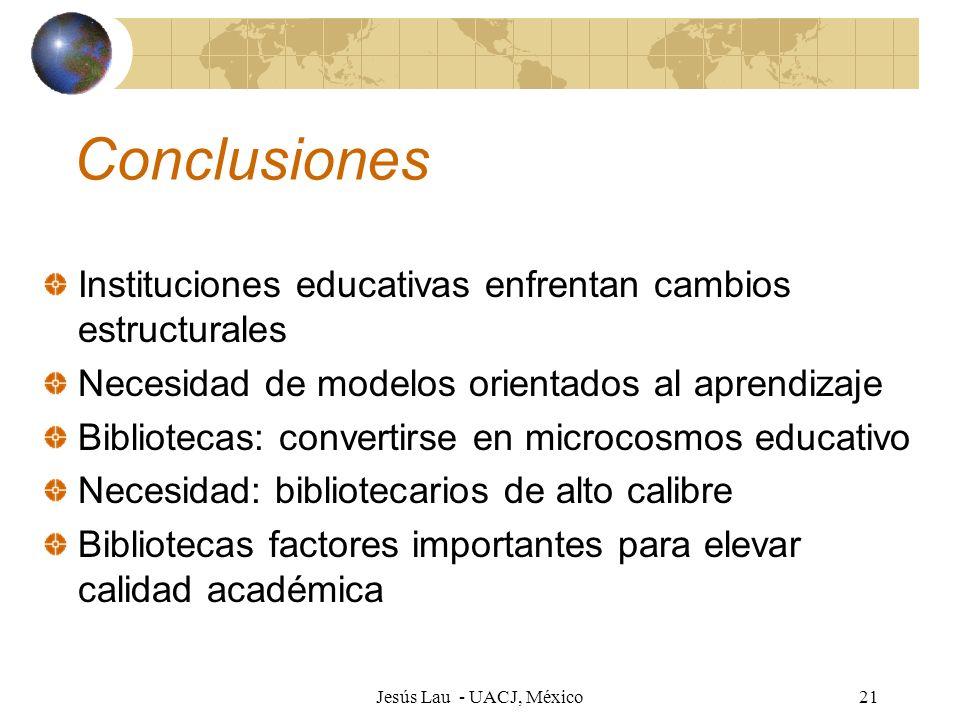 Conclusiones Instituciones educativas enfrentan cambios estructurales