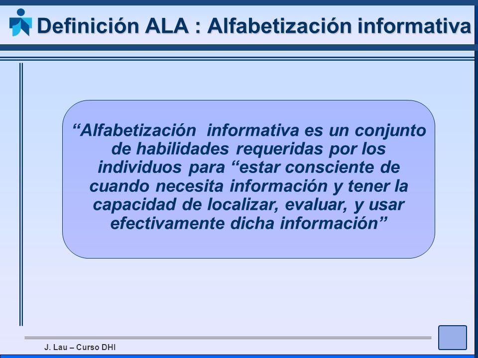 Definición ALA : Alfabetización informativa