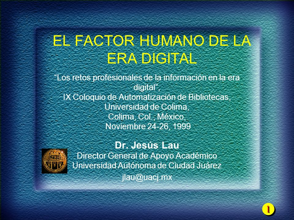 EL FACTOR HUMANO DE LA ERA DIGITAL