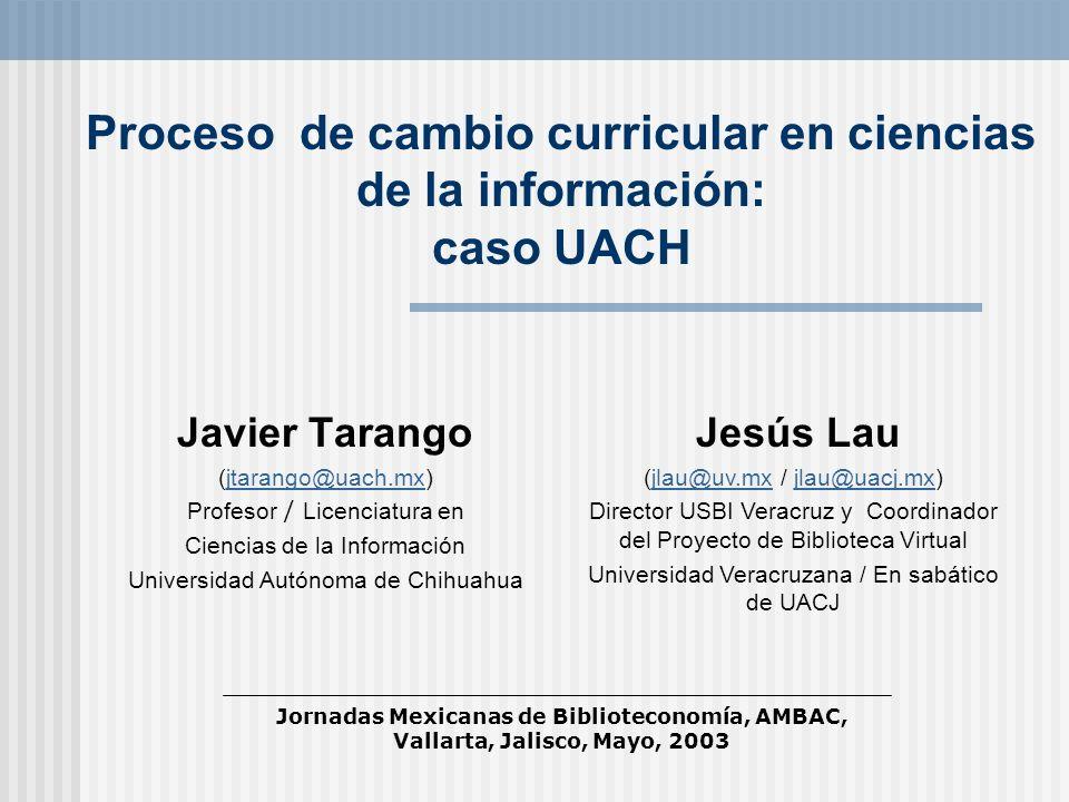Proceso de cambio curricular en ciencias de la información: caso UACH