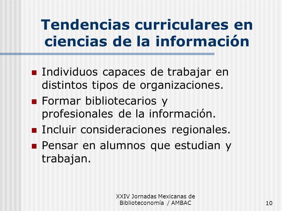 Tendencias curriculares en ciencias de la información