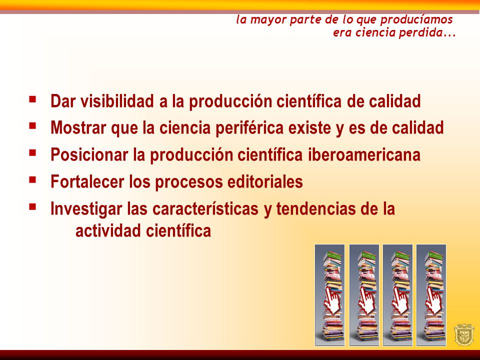 Dar visibilidad a la producción científica de calidad