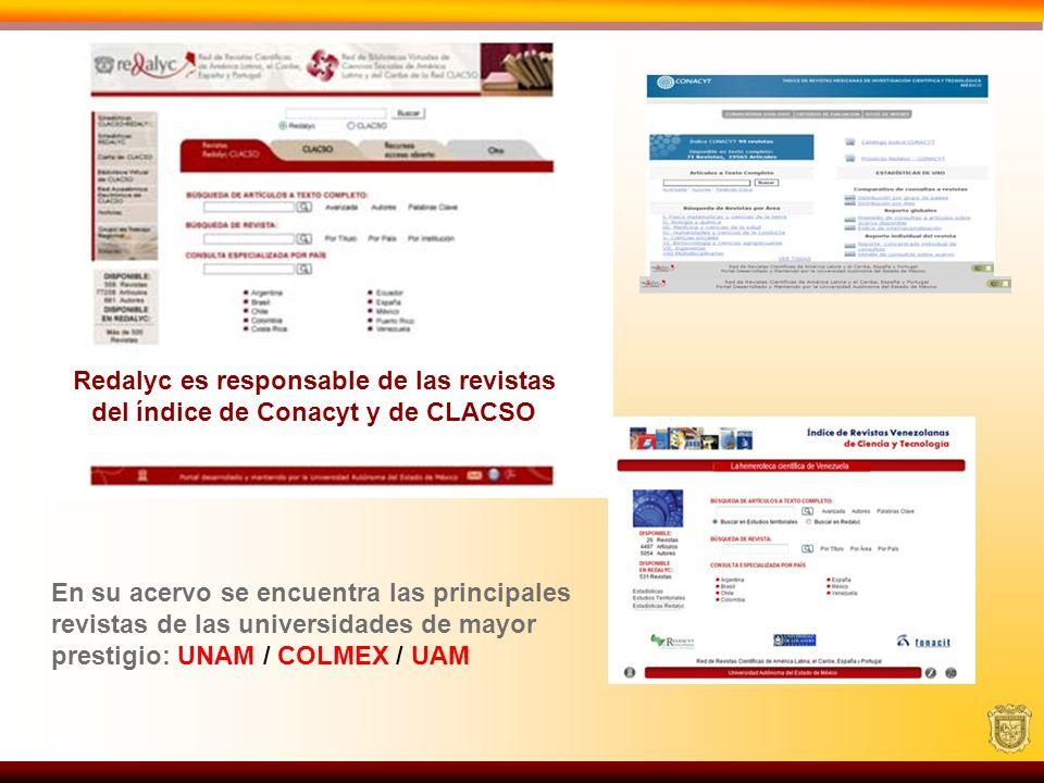 Redalyc es responsable de las revistas del índice de Conacyt y de CLACSO