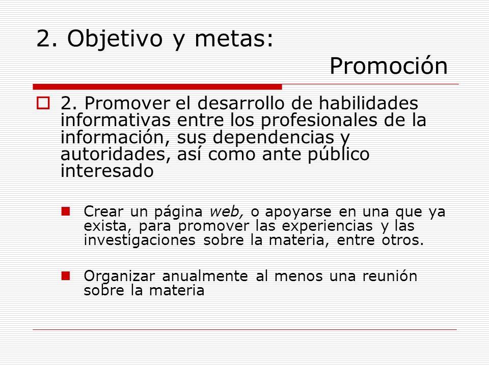 2. Objetivo y metas: Promoción