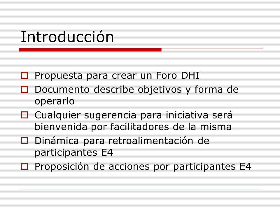 Introducción Propuesta para crear un Foro DHI