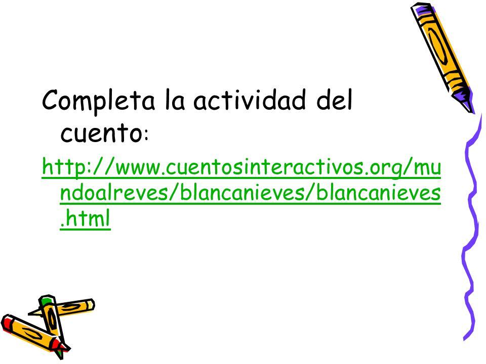 Completa la actividad del cuento: