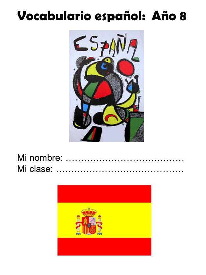 Vocabulario español: Año 8