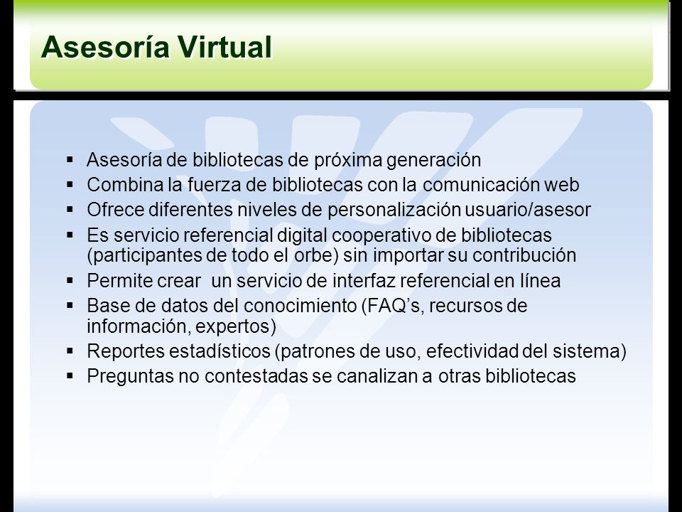 Asesoría Virtual Asesoría de bibliotecas de próxima generación
