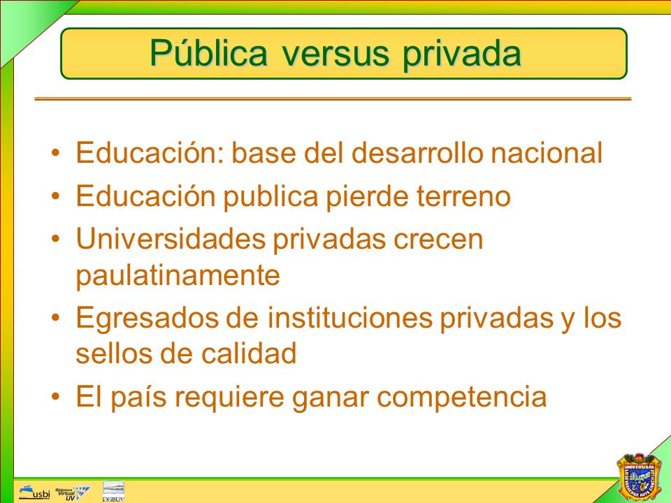 Pública versus privada