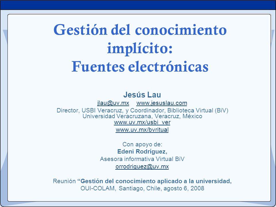 Gestión del conocimiento implícito: Fuentes electrónicas