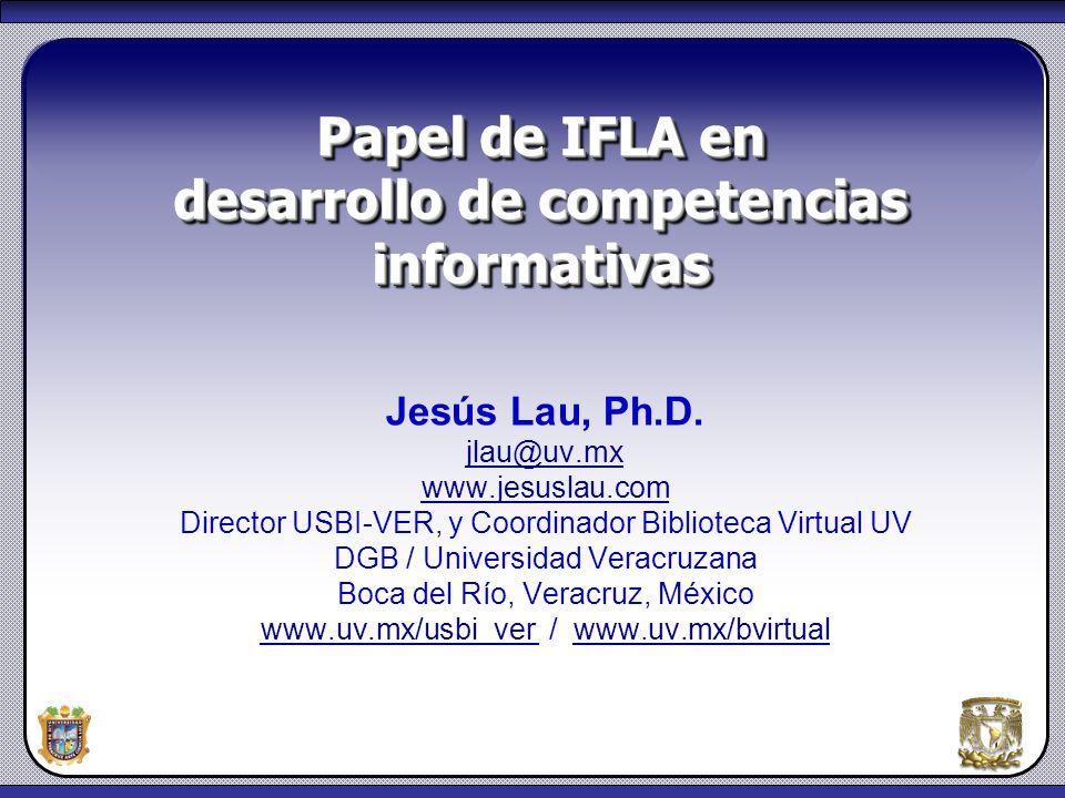 Papel de IFLA en desarrollo de competencias informativas